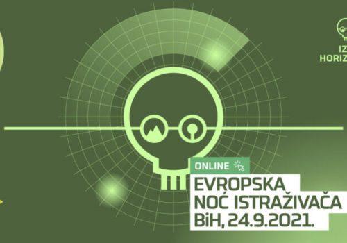 Evropska noć istraživača Bosne i Hercegovine: u 2021. godini idemo 'Iza horizonta i nagrađujemo!'_61563ee5b6913.jpeg