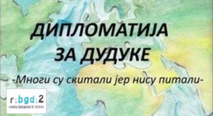 Radio Beograd 2, emisija Stepenik – Diplomatija za duduke, gost Đorđe Lukić_616ebe709a6d1.jpeg
