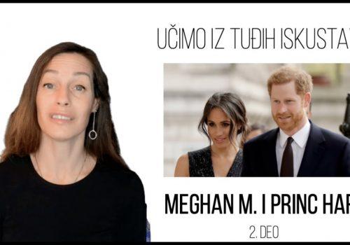 Učimo iz tuđih iskustava   Meghan Markle i Princ Harry   2. deo_614a6bcb7238c.jpeg