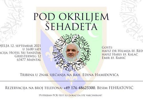 """ZSD i HO BFD organiziraju tribinu: """"Pod okriljem šehadeta"""" u znak sjećanja na rahmetli Edina Hamidovića_6138113201215.jpeg"""